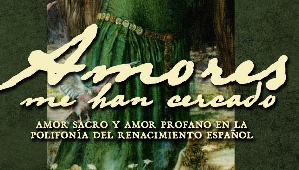 Amores me han cercado, Coro de Cámara de Madrid